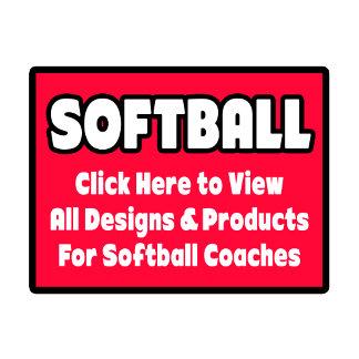 Softball Coach Shirts, Gifts & Apparel