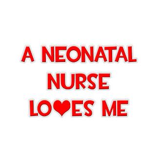 A Neonatal Nurse Loves Me