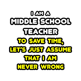 Funny Middle School Teacher T-Shirts and Gifts