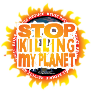 Stop Killing My Planet
