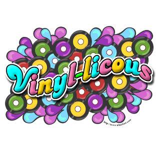 Vinyl-licous