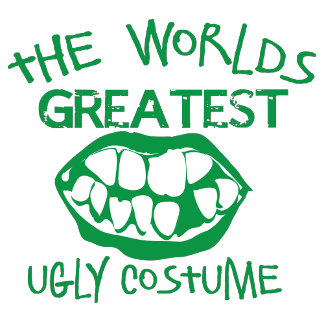 The worlds greatest UGLY costume for Halloween