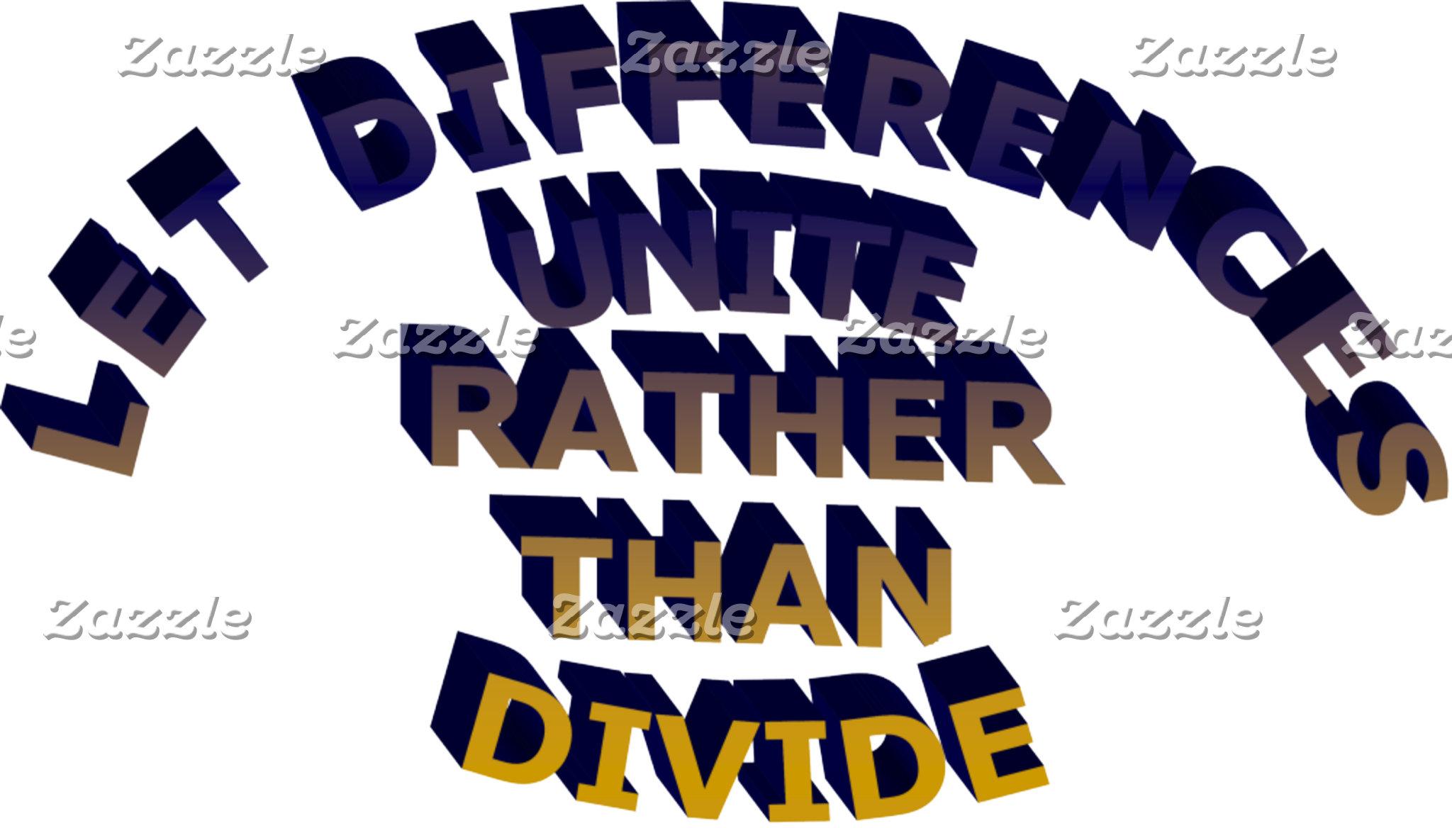 Let Differences Unite