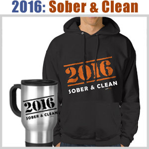 2016: Sober and Clean