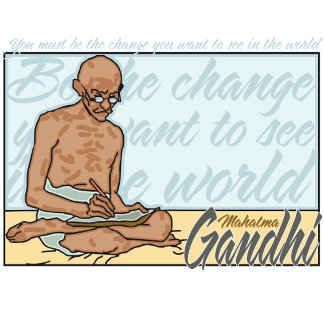 Ghandi Be The Change Quote