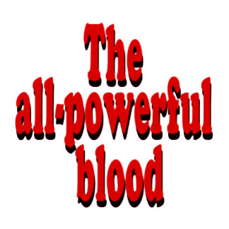 All-Powerful Blood