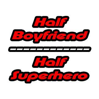 Half Boyfriend Half Superhero