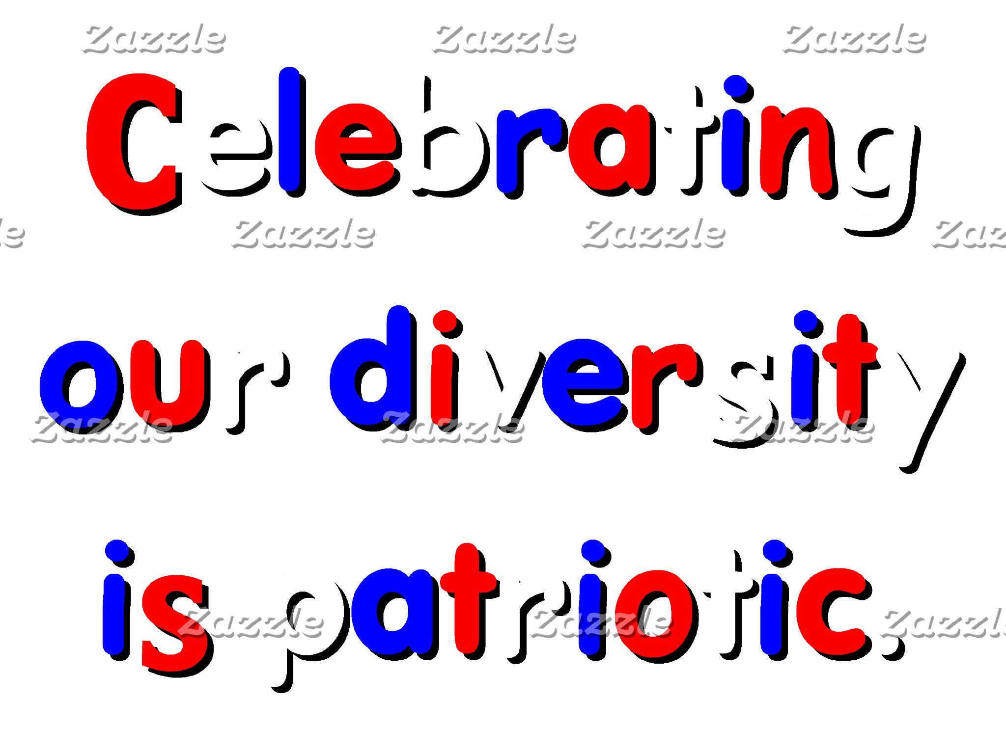 Diversity Is Patriotic