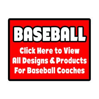 Baseball Coach Shirts, Gifts and Apparel