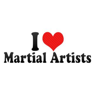 I Love Martial Artists