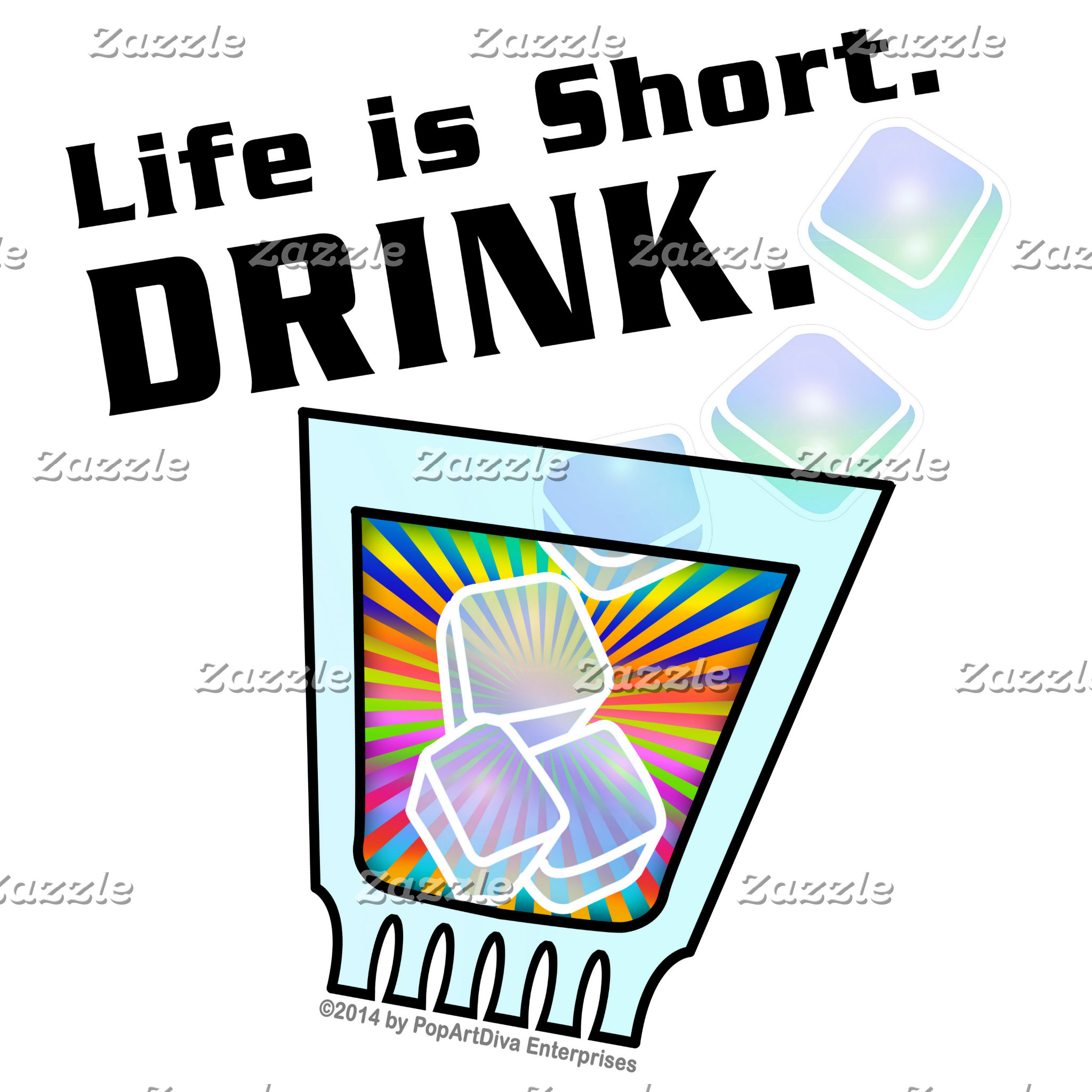 ap2 Life is Short. DRINK.