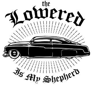 Lowered is my Shepherd