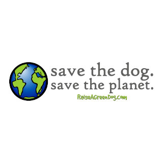 Save the dog. Save the planet.