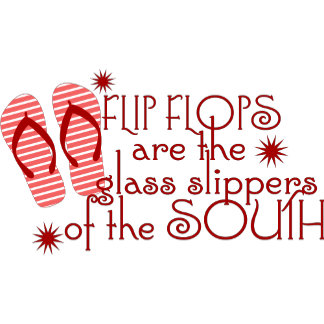 Flip Flops....of the South