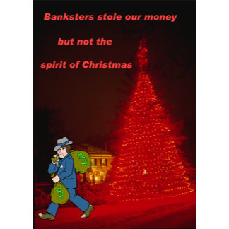 Bankster stole Christmas