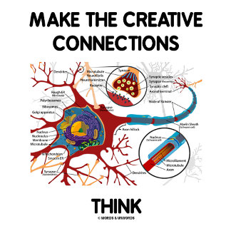 Make The Creative Connections Think (Neuron)