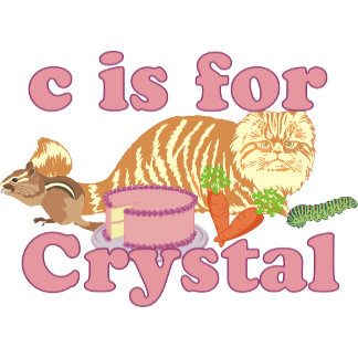 C is for Crystal