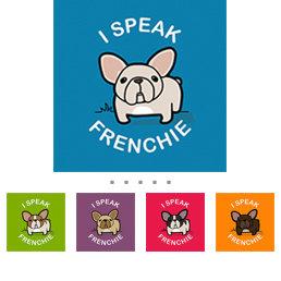 I Speak Frenchie