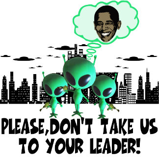 Spoof anti Obama Tees for anti Obama alien fans