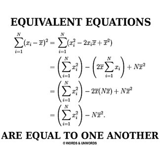 Equivalent Equations Are Equal To One Another