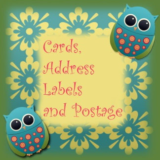 Cards, Address Labels, and Postage