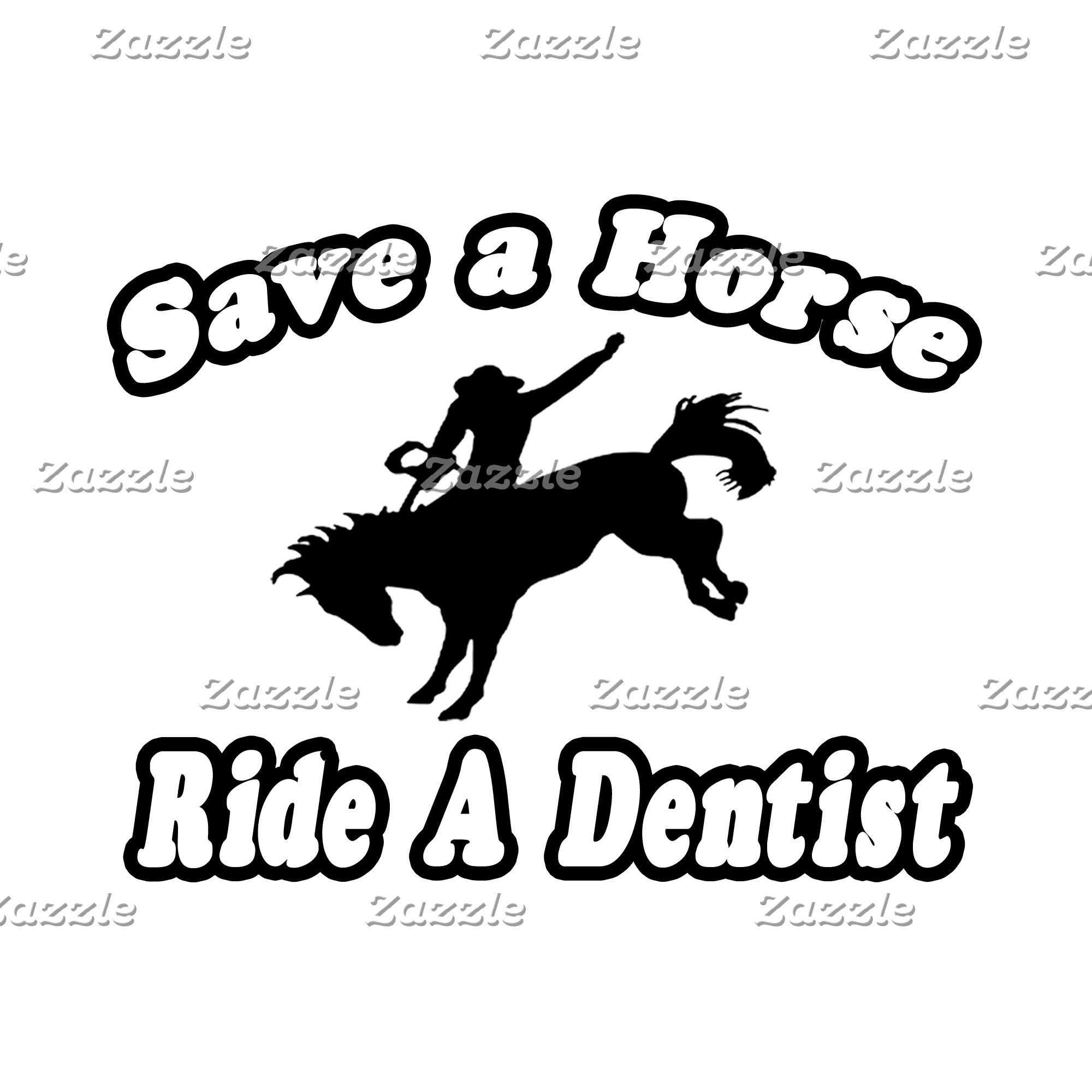 Save Horse, Ride Dentist