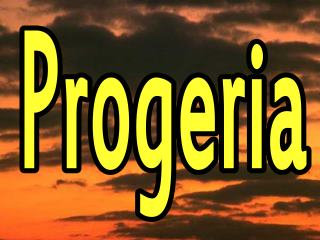 Progeria designs, graphics, sayings, support