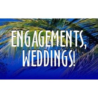 Engagement, Weddings