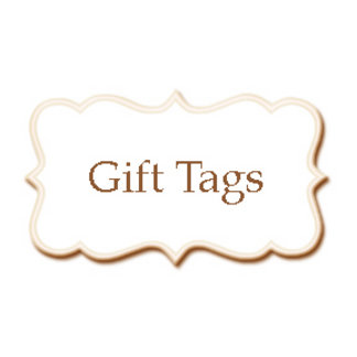 *Gift Tags