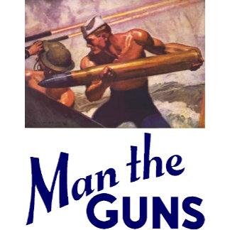 Man the Guns