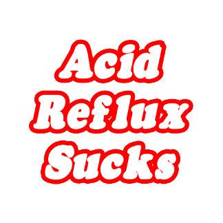 Acid Reflux Sucks