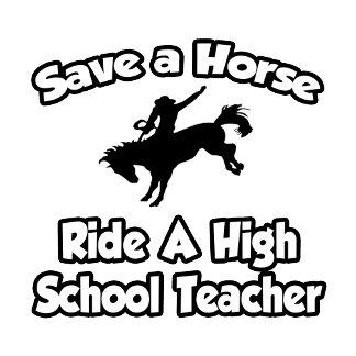 Save a Horse, Ride a High School Teacher