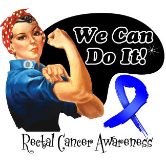 Rectal Cancer We Can Do It Rosie The Riveter