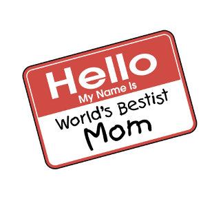 World's Bestist Mom
