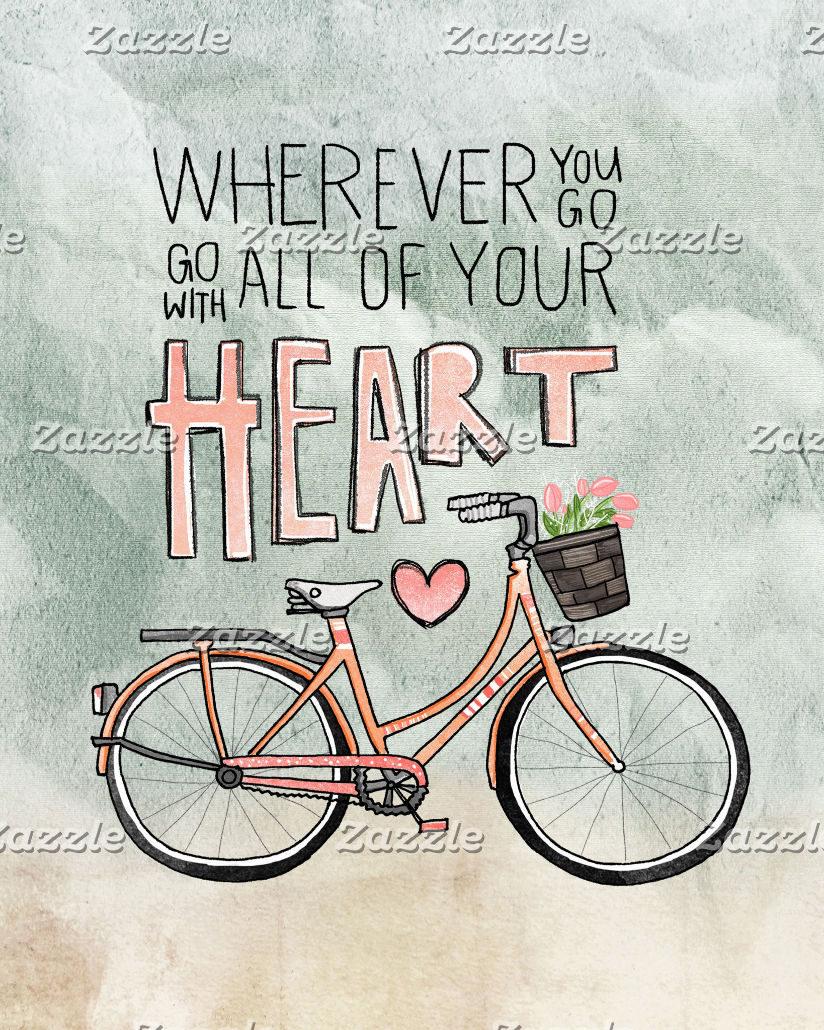 Go With All Of Your Heart Bicycle