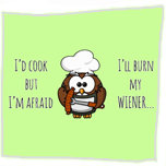 Afraid I'll burn my wiener