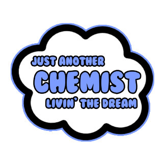 Chemist .. Livin' The Dream