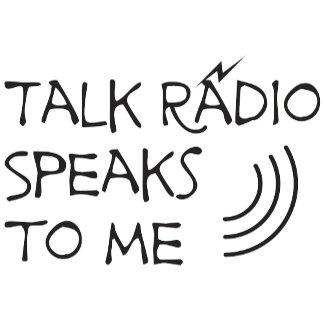 Talk Radio Speaks To Me © Conservative Radio Gifts