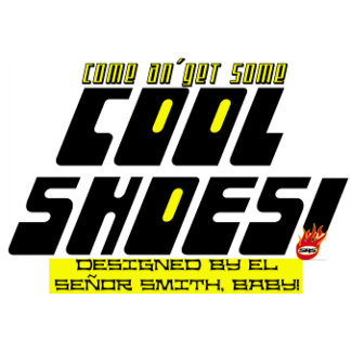 Muy Buenos Cool Shoes!