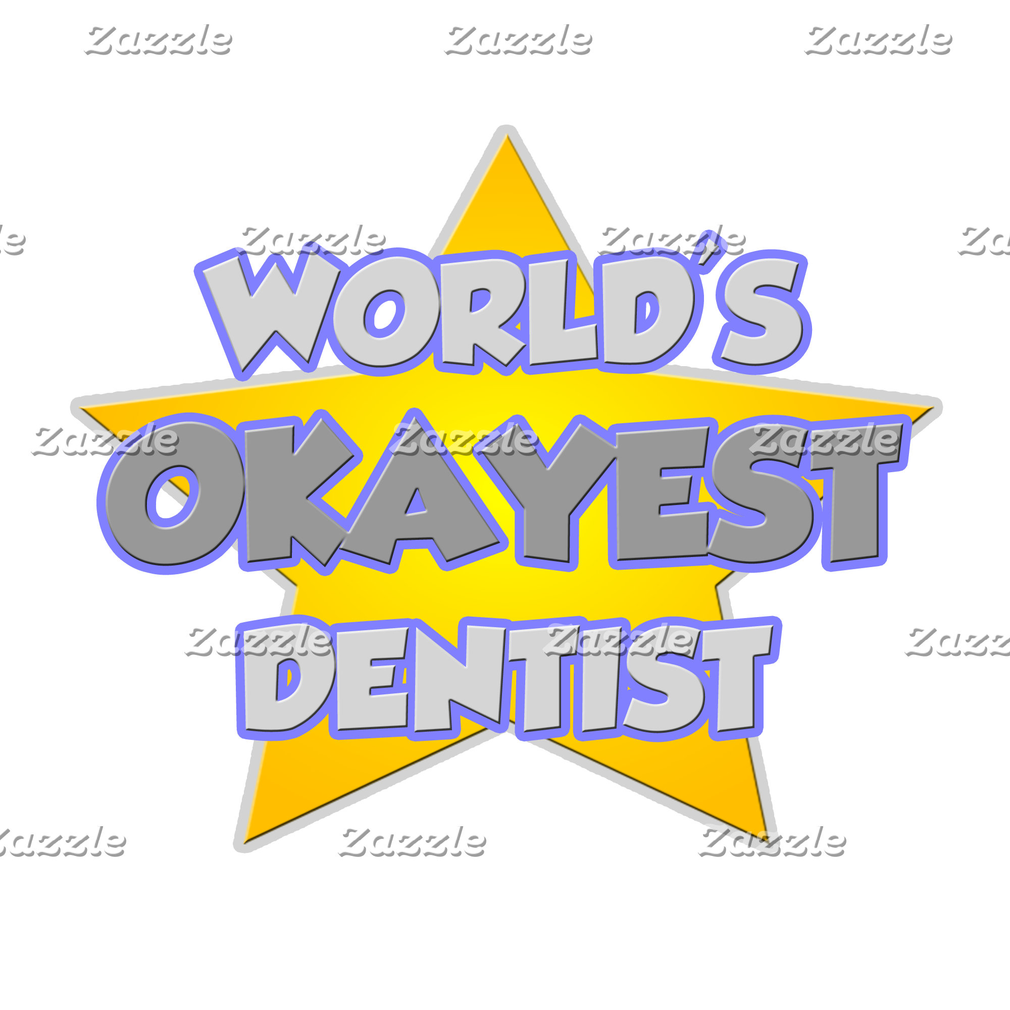 World's Okayest Dentist ... Joke