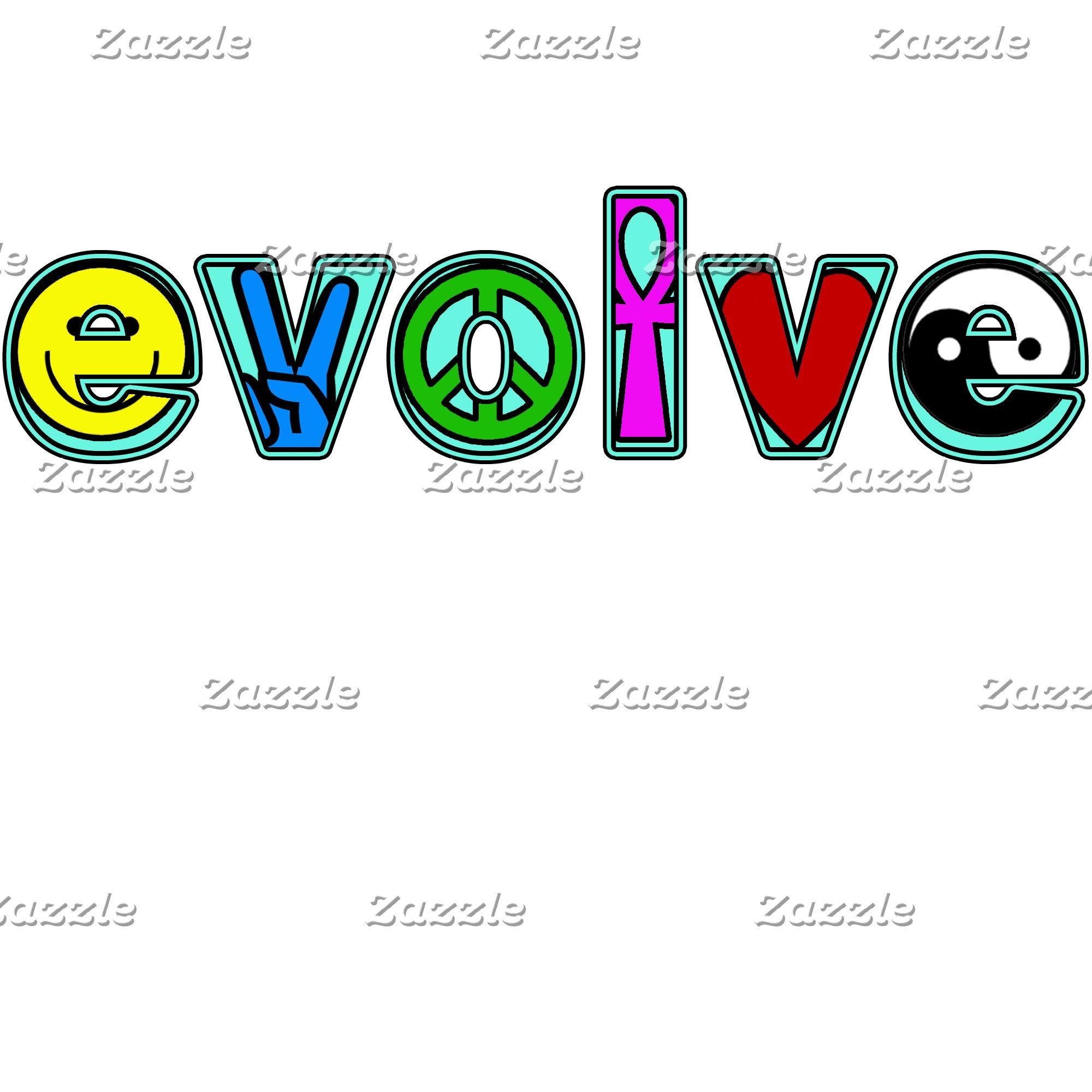 EVOLVE...