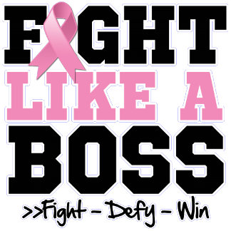 Breast Cancer Fight Like a Boss