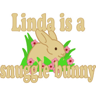 Linda is a Snuggle Bunny
