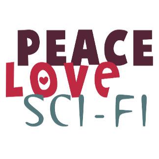 Peace Love Sci-Fi