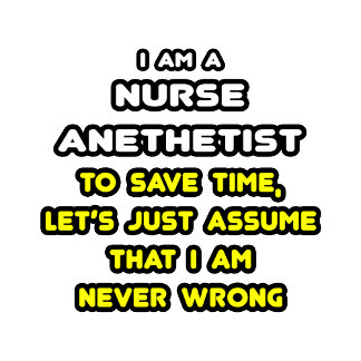 Funny Nurse Anesthetist T-Shirts and Gifts