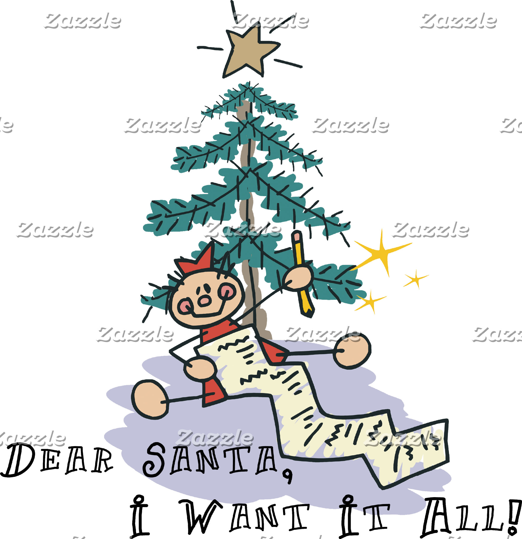 Dear Santa I Want It All T-Shirt Sweatshirt Card