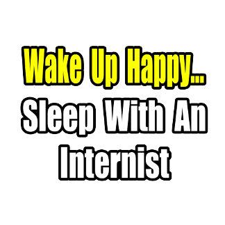 Wake Up Happy...Sleep With an Internist