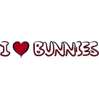 I Love Bunnies