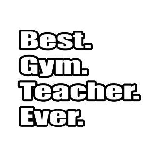 Best Gym Teacher Ever