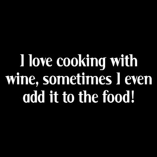 I love cooking with wine